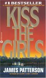 Kiss the Girls (Alex Cross, Book 2)
