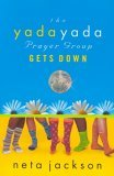 The Yada Yada Prayer Group Gets Down (Yada Yada Prayer Group, Book 2)