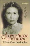 Journey Across the Four Seas: A Chinese Woman&apos;s Search for Home