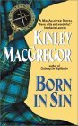 Born in Sin (Brotherhood/ MacAllister Series, Book #3)
