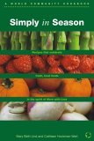 Simply In Season (World Community Cookbook)
