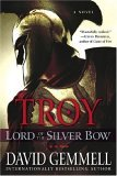 Troy: Lord of the Silver Bow (Troy, #1)