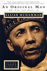 An Original Man: The Life and Times of Elijah Muhammad