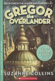Gregor the Overlander (The Underland Chronicles: Book One)