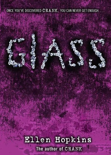 Glass (Crank, #2)
