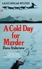 A Cold Day for Murder (Kate Shugak, Book 1)