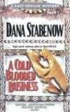 A Cold-Blooded Business (Kate Shugak, Book 4)