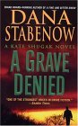 A Grave Denied (Kate Shugak, Book 13)