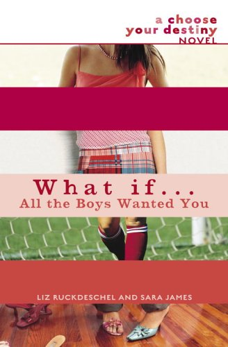 What if… all the boys wanted you