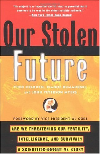 Our Stolen Future book cover