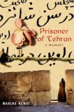 Prisoner of Tehran: A Memoir