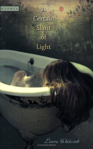 A Certain Slant of Light (A Certain Slant of Light, #1)