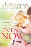 Even Now (Lost Love Series, Book 1)
