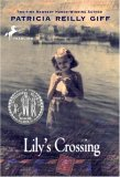 Lily's Crossing (Yearling Newbery)