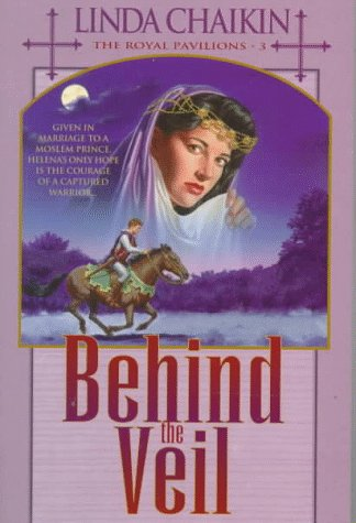Behind the Veil (Royal Pavilions/Linda Chaikin, 3)