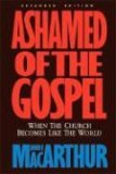 Ashamed of the Gospel REV/E