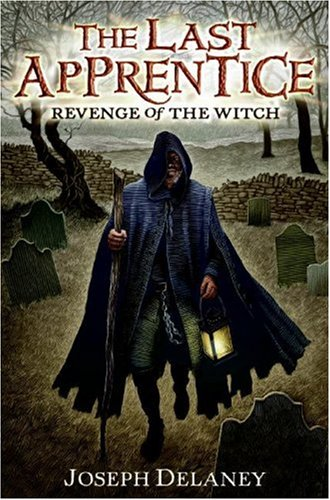 Book Review: Revenge of the Witch (Last Apprentice/ Spook's Apprentice, Book 1), By Joseph Delaney Cover Art
