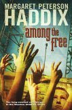 Among the Free (Shadow Children, Book 7)