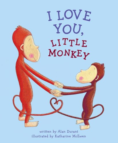 I Love You, Little Monkey
