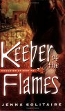Keeper of the Flames (Daughter of Destiny, Book 3)