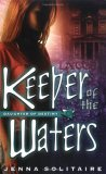Keeper of the Waters (Daughter of Destiny, Book 2)