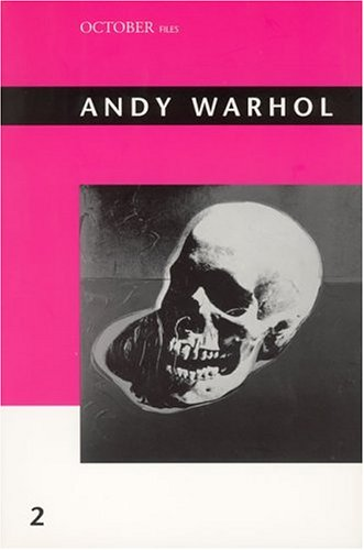 Andy Warhol / edited by Annette Michelson