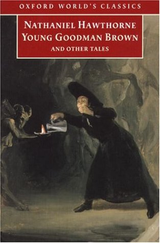 Young Goodman Brown and Other Tales (Oxford World's Classics)