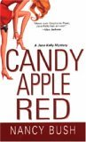 Candy Apple Red (A Jane Kelly Mystery)