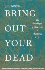 Bring Out Your Dead: The Great Plague of Yellow Fever in Philadelphia in 1793 (Studies in Health Illness and Caregiving)