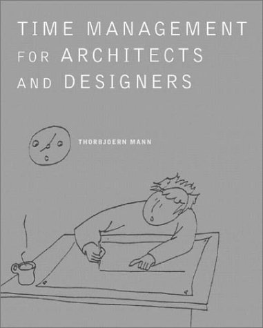 Time Management for Architects and Designers: Challenges and Remedies