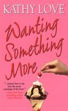 Wanting Something More (Stepp Sisters Trilogy, Book 3)