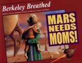 Mars Needs Moms!