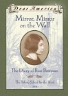 Mirror, Mirror on the Wall: The Diary of Bess Brennan, The Perkins School for the Blind, 1932 (Dear America)