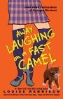 Away Laughing on a Fast Camel: Even More Confessions of Georgia Nicolson (Confessions of Georgia Nicolson Book 5)