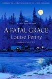 A Fatal Grace: A Three Pines Mystery (Armand Gamache, #2)