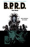 B.P.R.D.: The Dead (Volume 4)