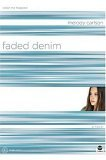 Faded Denim: Color Me Trapped (TrueColors Series, #9)