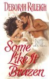 Some Like It Brazen (Zebra Historical Romance)
