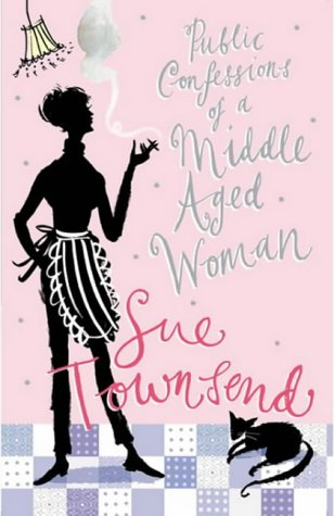 Public Confessions Of A Middle Aged Woman by Sue Townsend