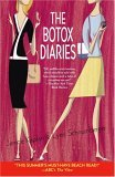 The Botox Diaries: A Novel