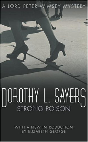 Strong Poison (Lord Peter Wimsey #6) by Dorothy L. Sayers