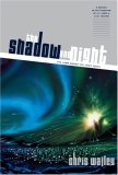 The Shadow And Night (The Lamb Among the Stars, #1-2)