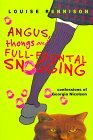 Angus, Thongs and Full-Frontal Snogging: Confessions of Georgia Nicolson (Confessions of Georgia Nicolson, #1)