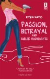 Passion, Betrayal And Killer Highlights (Sophie Katz, Book 2)