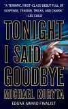Tonight I Said Goodbye (Lincoln Perry Series)