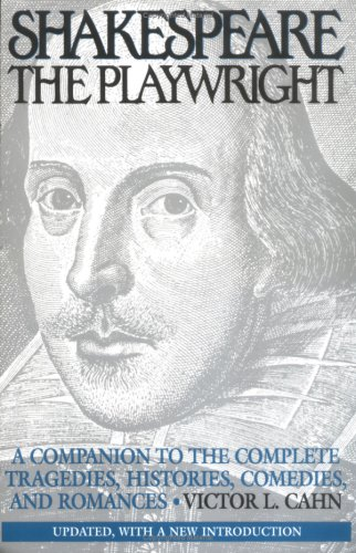 Shakespeare the Playwright: A Companion to the Complete Tragedies, Histories, Comedies, and. my rating: