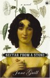 Nectar from a Stone: A Novel