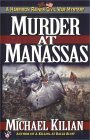 Murder at Manasses: A Harrison Raines Civil War Mystery