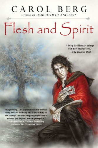 Flesh and Spirit (Lighthouse, #1) by Carol Berg - Reviews ...