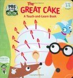The Great Cake: A Touch-and-learn book